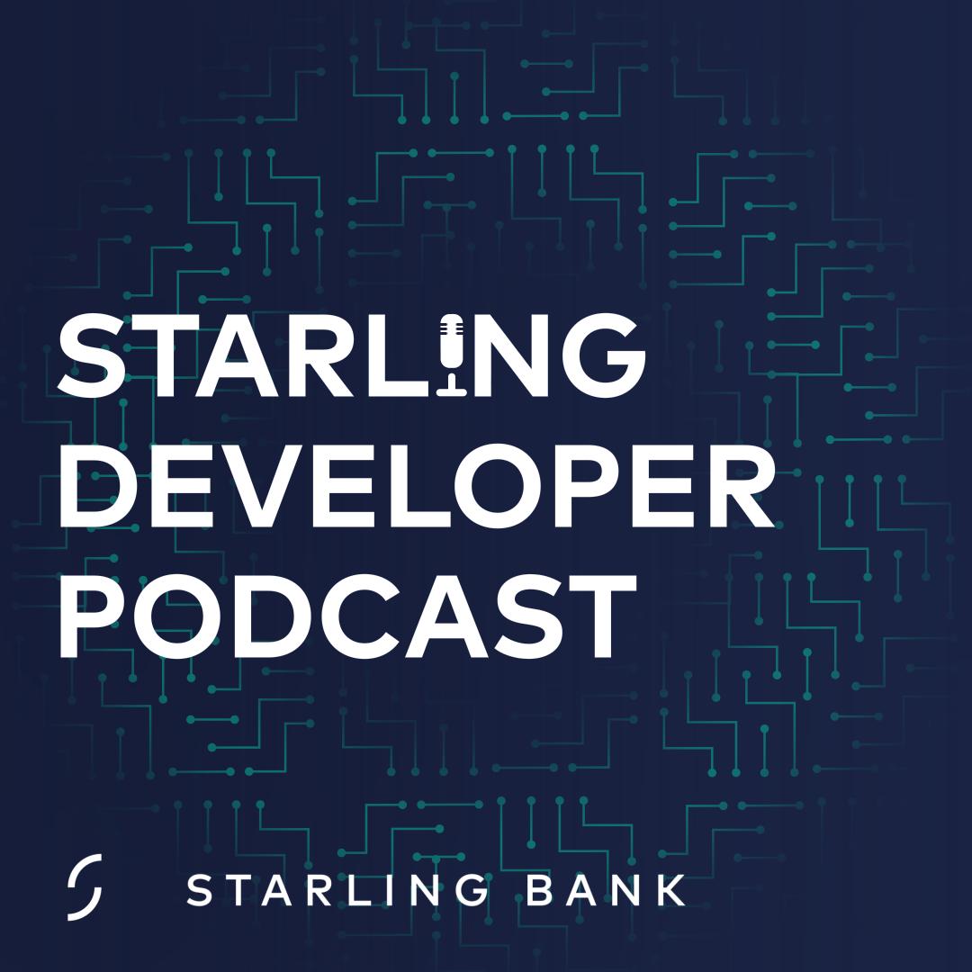Starling Developer Podcast